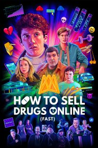 How to Sell Drugs Online (Fast) season 1 indoxxi