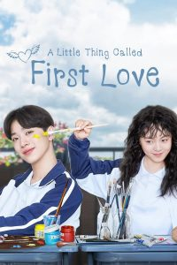 A Little Thing Called First Love indoxxi