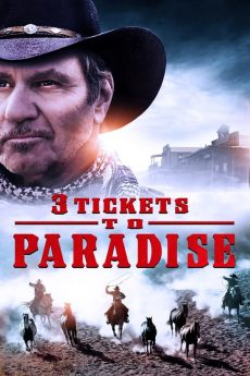 3 Tickets to Paradise
